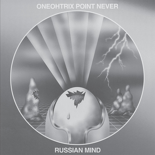 ONEOHTRIX POINT NEVER - RUSSIAN MIND (RSD21)