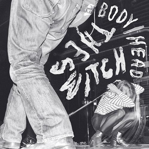 BODY/HEAD - THE SWITCH