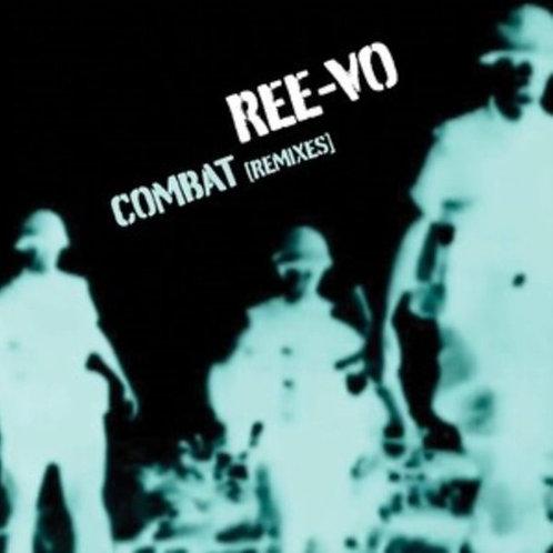 REE-VO - COMBAT (remixes)