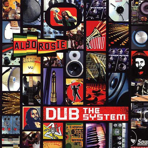 ALBOROSIE - DUB THE SYSTEM
