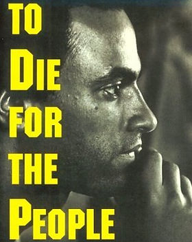 To Die For the People .jpeg