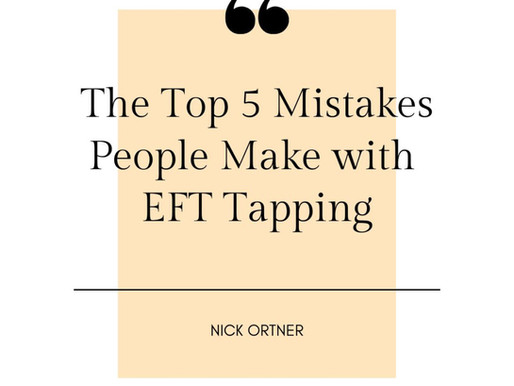The Top 5 Mistakes People Make with EFT Tapping
