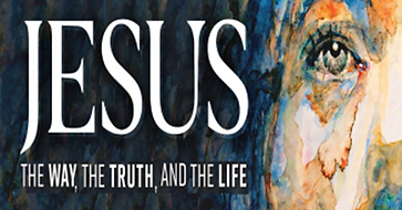 Jesus The Way, the Truth, and the Life.p