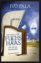 Ein Fall für Fuchs und Haas, Die Tote im Räucherofen