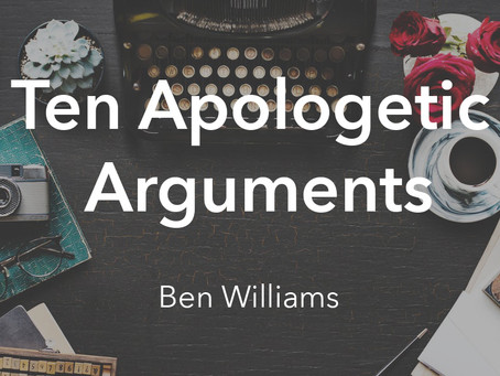 10 Apologetic Arguments - The Ontological Argument
