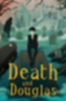 DEATH%2526DOUGLAS_bookcover_edited_edite