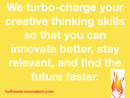 Hotheads Creativity & Innovation training programs - our new purpose statement.