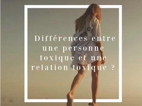Les différences entre une relation et une personne toxique ?