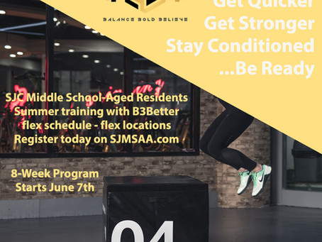 Enroll in Summer Training to stay conditioned and improve speed