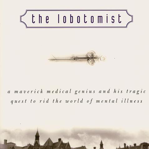 The Lobotomist 2007
