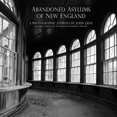 Abandoned Asylums of New England 2012