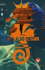 Fish also drown.jpg