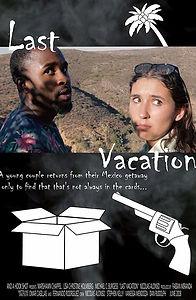 Last Vacation.jpg