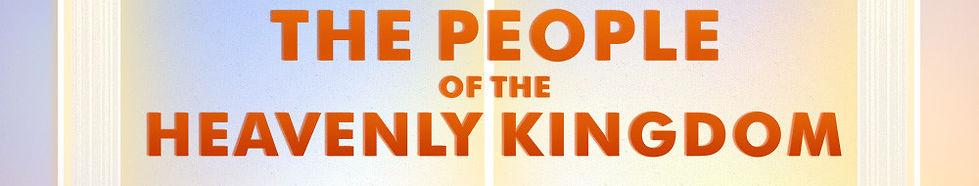 The People of the Heavenly Kingdom 2.jpg