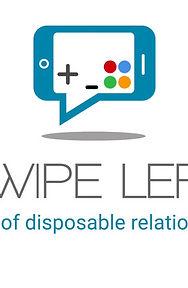 Swipe Left The Age of Disposable Relatio