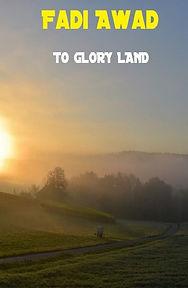 Fadi Awad - To Glory Land.jpg
