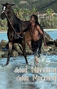 Good Morning Good Morning.jpg
