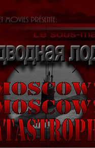 Moscow! Moscow! Catastrophe.jpg