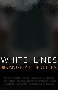 White Lines, Orange Pill Bottles.jpg