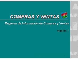 RÉGIMEN INFORMATIVO DE COMPRAS Y VENTAS (R.G. 3685)