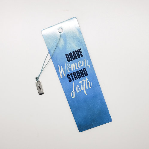 Brave Women, Strong Faith Aluminum Bookmark