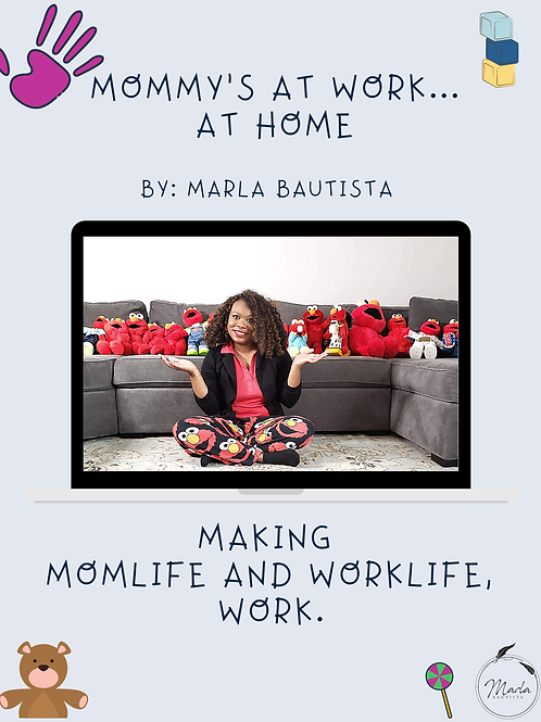 Mommy's at Work... At Home Workbook