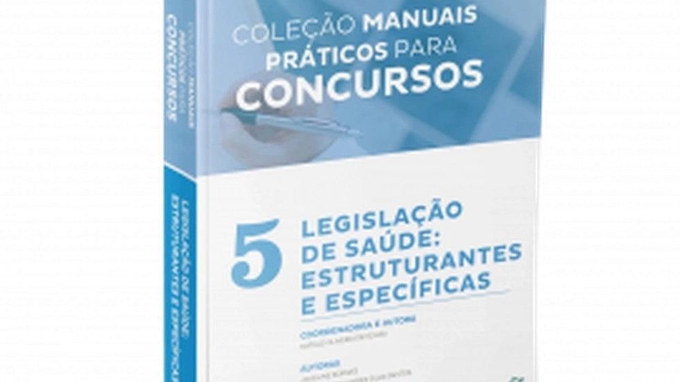 MANUAIS PRATICOS PARA CONCURSOS - LEGISLACAO DE SA