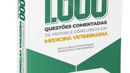 1.000 QUESTOES EM MEDICINA VETERINARIA COMENTADA