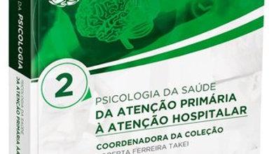 P2 - PSICOLOGIA DA SAUDE - COLECAO MANUAIS DA PSIC