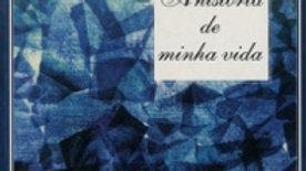 A HISTÓRIA DA MINHA VIDA