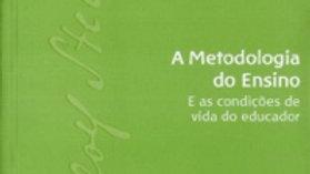 A METODOLOGIA DO ENSINO E AS CONDICOES DE VIDA DO EDUCADOR