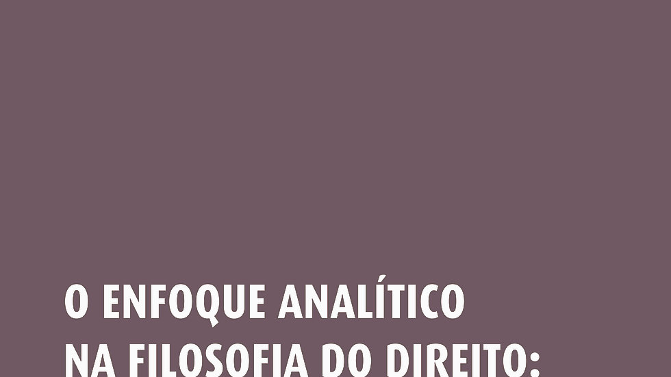 O ENFOQUE ANALITICO NA FILOSOFIA DO DIREITO