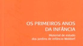 OS PRIMEIROS ANOS DA INFÂNCIA