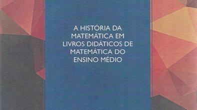 A HISTORIA DA MATEMATICA EM LIVROS DIDATICOS DE MA