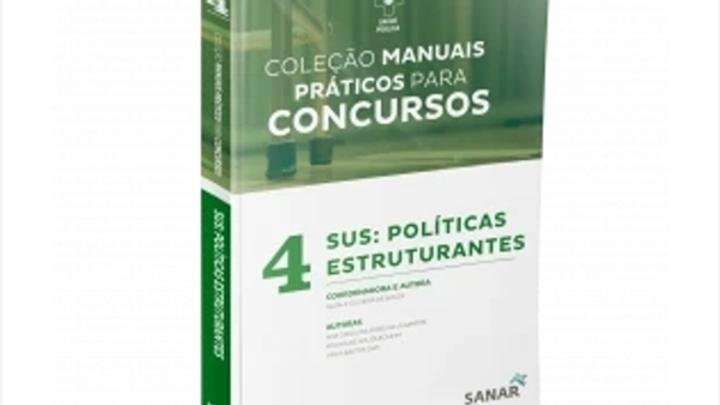 MANUAIS PRATICOS PARA CONCURSOS - VOLUME 4 - SUS: