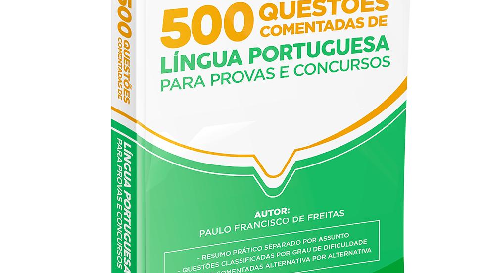 500 QUESTOES DE LINGUA PORTUGUESA COMENTADAS PARA