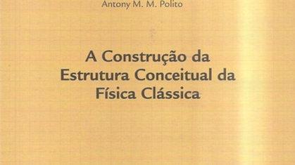 A CONSTRUCAO DA ESTRUTURA CONCEITUAL DA FISICA CLA