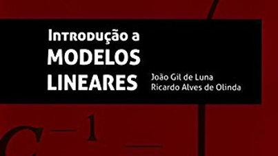 INTRODUCAO A MODELOS LINEARES