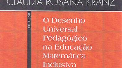 O DESENHO UNIVERSAL PEDAGOGICO NA EDUCACAO MATEMAT