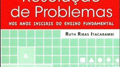 RESOLUCAO DE PROBLEMAS NOS ANOS INICIAIS DO ENSINO