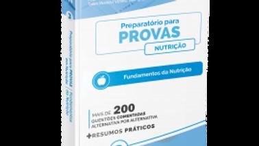 PREPARATORIO PARA PROVAS EM FUNDAMENTOS DA NUTRICA