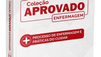 PROCESSO DE ENFERMAGEM E PRATICAS DO CUIDAR - COLE