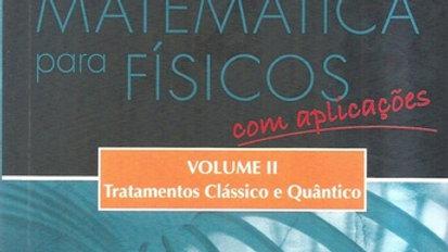 MATEMATICA PARA FISICOS COM APLICACOES   V.2
