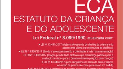ECA ESTATUTO DA CRIANCA E DO ADOLESCENTE - LEI FED