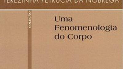 UMA FENOMENOLOGIA DO CORPO