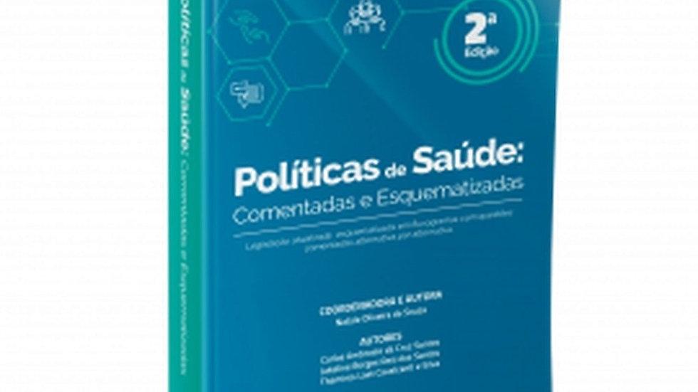 POLITICAS DE SAUDE: COMENTADAS E ESQUEMATIZADAS