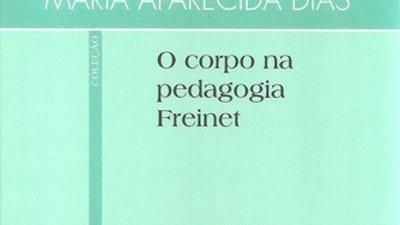 O CORPO NA PEDAGOGIA FREINET