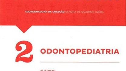 D2 - ODONTOPEDIATRIA - COLECAO MANUAIS DA ODONTOLO