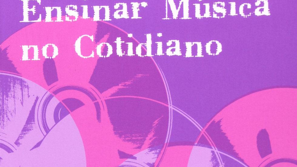 APRENDER E ENSINAR MUSICA NO COTIDIANO