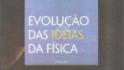 EVOLUCAO DAS IDEIAS DA FISICA